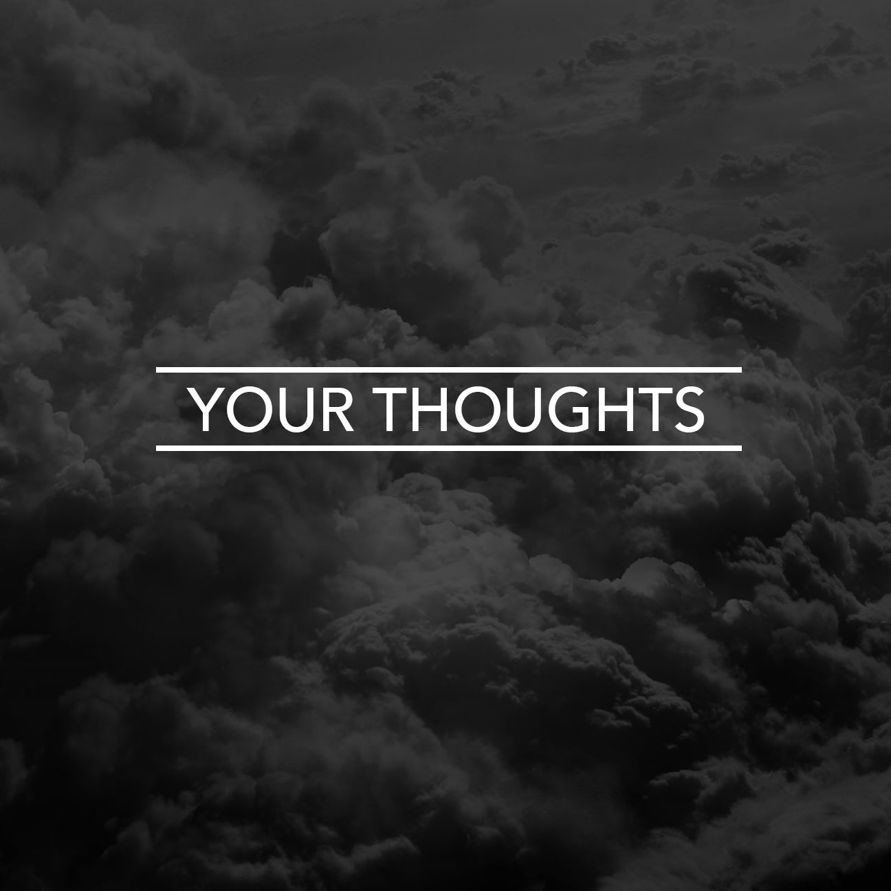 Your Are Not Your Thoughts