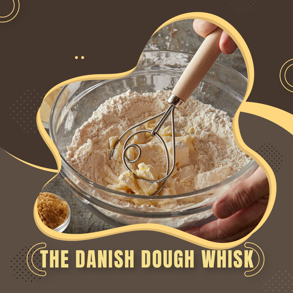THE DANISH DOUGH WHISK