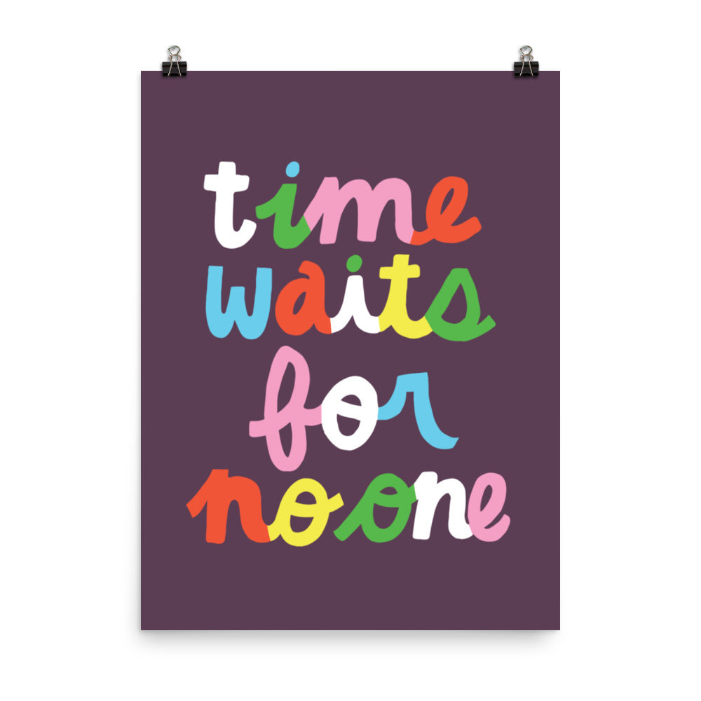 Time Waits For No One Print