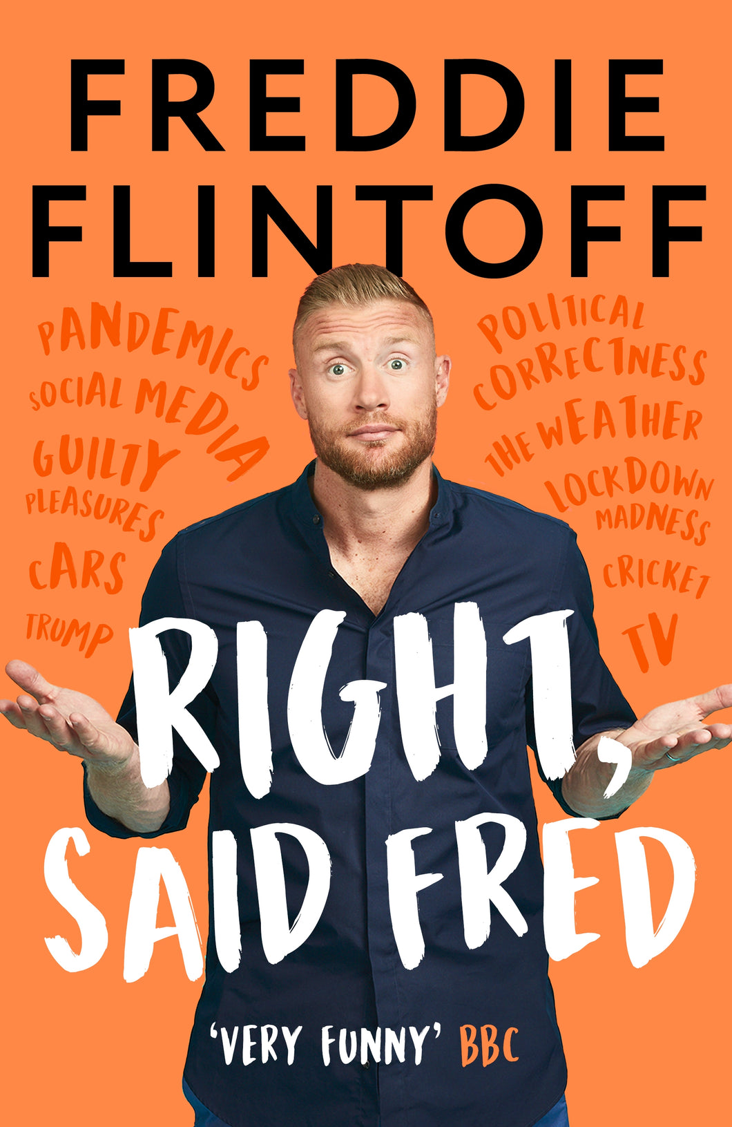 Right, Said Fred (Hardback) - Freddie Flintoff - SIGNED