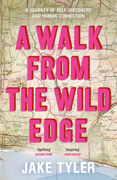 A Walk from the Wild Edge (Hardback) - Jake Tyler - SIGNED