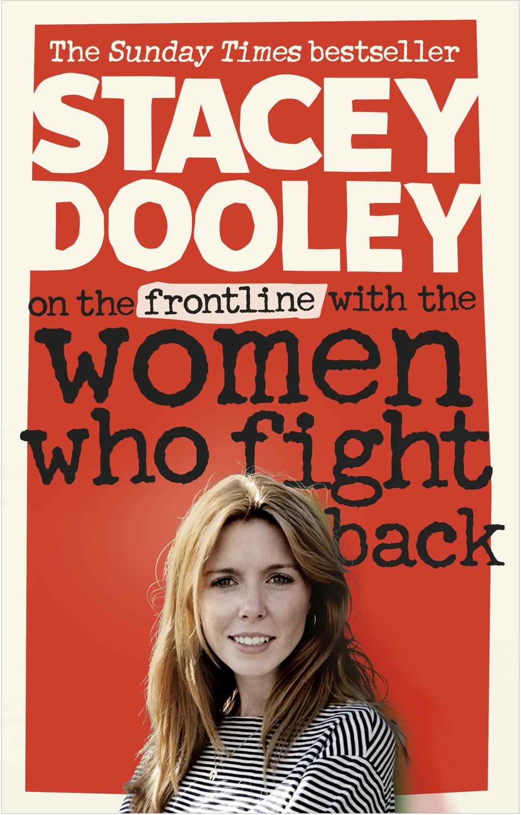 On the Front Line with the Women Who Fight Back (Paperback) - Stacey Dooley