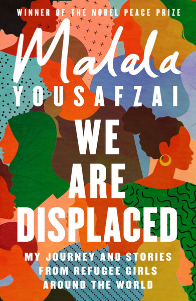 We Are Displaced (Paperback) - Malala Yousafzai