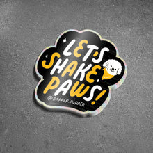 Load image into Gallery viewer, Sticker 'Let's Shake Paws'