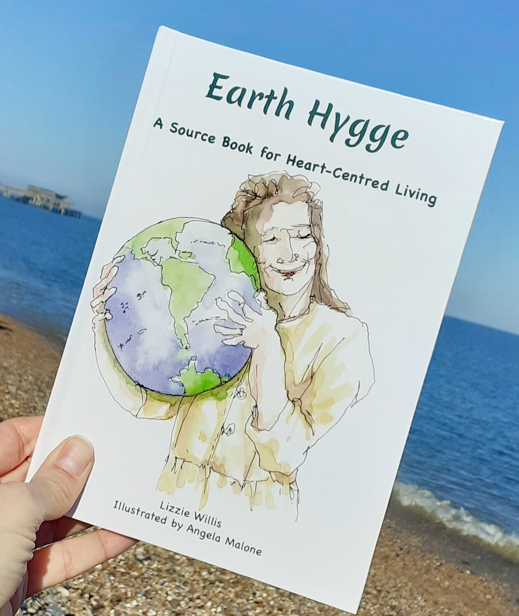 Earth Hygge: A Source Book for Heart-Centred Living