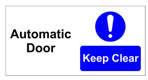 Automatic door keep clear sign