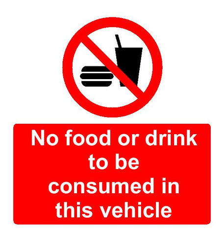 No food or drink to be consumed in this vehicle sign