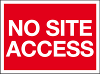 No site access sign
