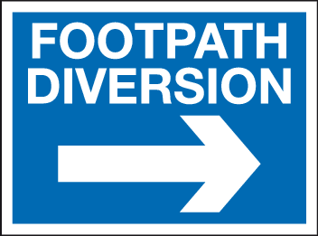 Footpath diversion sign - arrow right