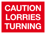 Caution lorries turning sign