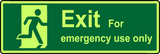 Exit for emergency use only photoluminescent sign