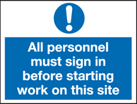 All personnel must sign in before starting work on this site
