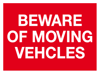 Beware of moving vehicles sign