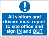All visitors and drivers must report to site office and sign in and out