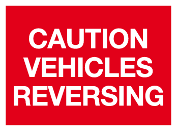 Caution vehicles reversing sign