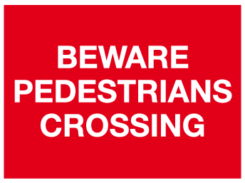 Beware pedestrians crossing sign