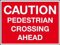 Caution pedestrian crossing ahead sign