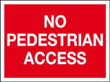 No Pedestrian access sign