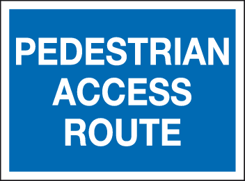 Pedestrian access route sign
