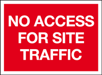 No access for site traffic sign