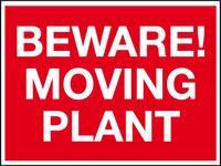 Beware moving plant sign
