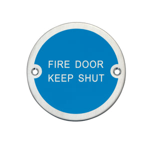 Fire door keep shut polished aluminium sign