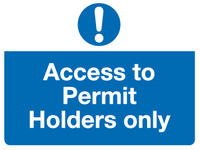 Access to permit holder only sign