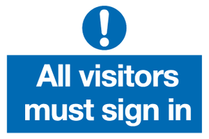 All visitors must sign in sign