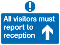 All visitors must report to reception (up) sign - MJN Safety Signs Ltd