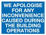 Apologise for any inconvenience sign