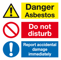 Danger Asbestos Do not Disturb Report accidental damage immediately sign