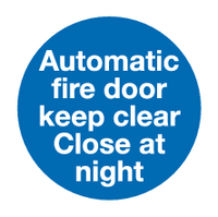 Automatic fire door keep clear Close at night sign - MJN Safety Signs Ltd