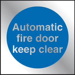 Automatic fire door keep clear Prestige sign