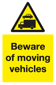 Beware of moving vehicles sign - MJN Safety Signs Ltd