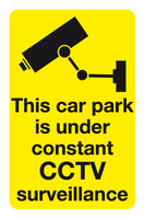 This car park is under constant CCTV surveillance sign