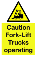 Caution Fork-Lift Trucks operating sign - MJN Safety Signs Ltd
