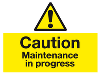 Caution Maintenance in progress sign - MJN Safety Signs Ltd