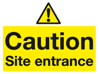 Caution Site entrance sign - MJN Safety Signs Ltd