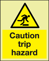 Caution Trip hazard Photoluminescent sign - MJN Safety Signs Ltd