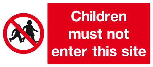 Children must not enter this site sign - MJN Safety Signs Ltd
