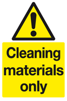 Cleaning materials only sign - MJN Safety Signs Ltd