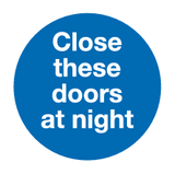 Close these doors at night sign - MJN Safety Signs Ltd