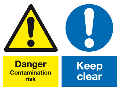 Danger Contamination risk Keep clear sign