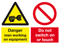 Combi Danger and do not switch sign - MJN Safety Signs Ltd