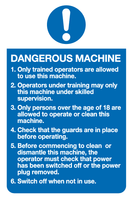 Dangerous machine mandatory sign