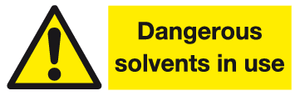 Dangerous solvents in use sign