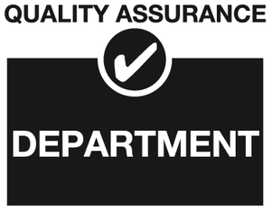 Department quality assurance sign