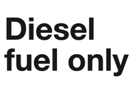 Diesel fuel only sign