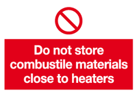 Do not store combustible sign