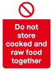 do not store cooked and raw meat together sign